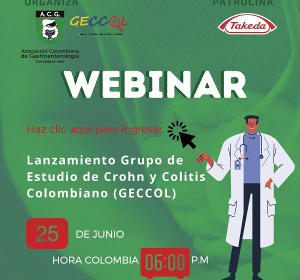 WEBINAR  «Lanzamiento Grupo de Estudio de Crohn y Colitis Colombiano (GECCOL)